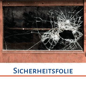 Sicherheitsfolie, Fensterfolie, Splitterschutzfolie, Glasfolie